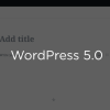 wordpress更新到5.0之后编辑器变样了,如何恢复?
